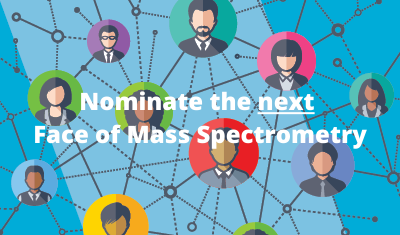 Nominate the next Face of Mass Spectrometry